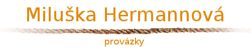 Miluška Hermannová - provázky